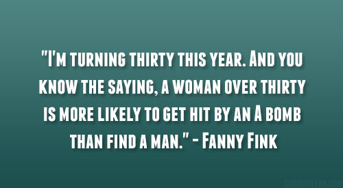 Quotes About Turning 29: Quotes For Women Turning 30. QuotesGram