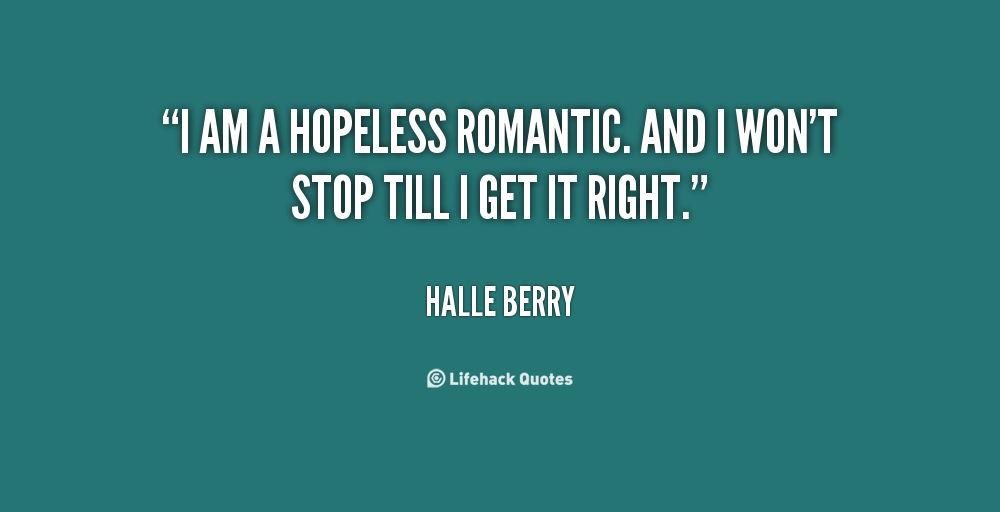 Hopeless Romantic Funny Quotes. QuotesGram