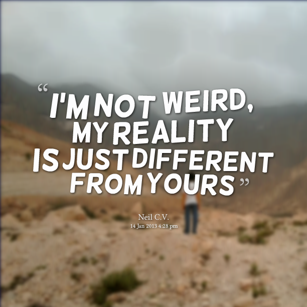 Im Weird And Crazy Quotes. QuotesGram