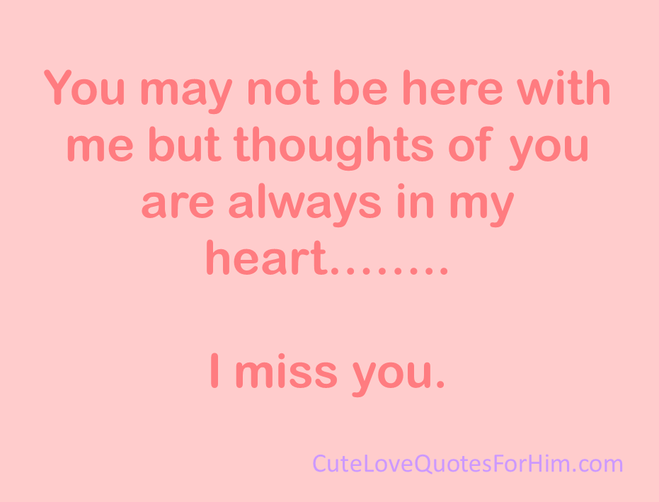 I Miss You Quotes Cute: Cute Missing You Quotes For Him. QuotesGram