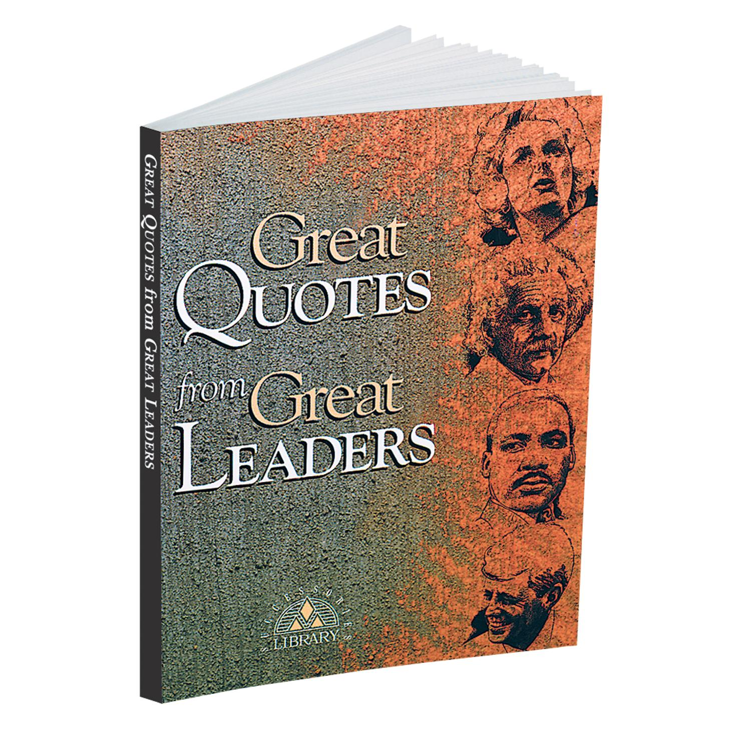 Great Quotes By Great Leaders. QuotesGram