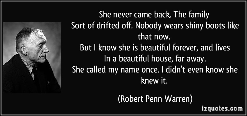 a biography of robert penn warren September 16, 1989 obituary robert penn warren, poet and author, dies by the new york times robert penn warren, whose complex poetry and novels drawn from southern life formed an intricate mirror of the human experience, died of cancer yesterday at his summer home in stratton, vt.