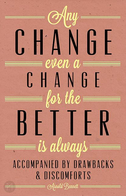 I Changed For The Better Quotes: Change Quotes For The Better. QuotesGram