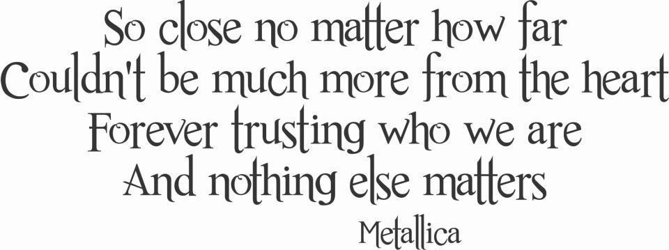 Matters Of The Heart Quotes Quotesgram: Metallica Love Quotes. QuotesGram