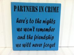 Funny Partner In Crime Quotes Quotesgram