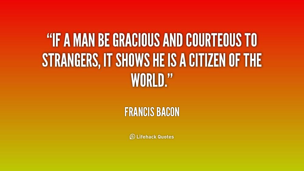 Courteous Quotes  Quotesgram