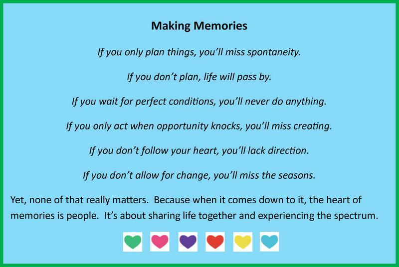 Famous Quotes About Making Memories. QuotesGram