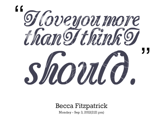 Quotes Love You More. QuotesGram