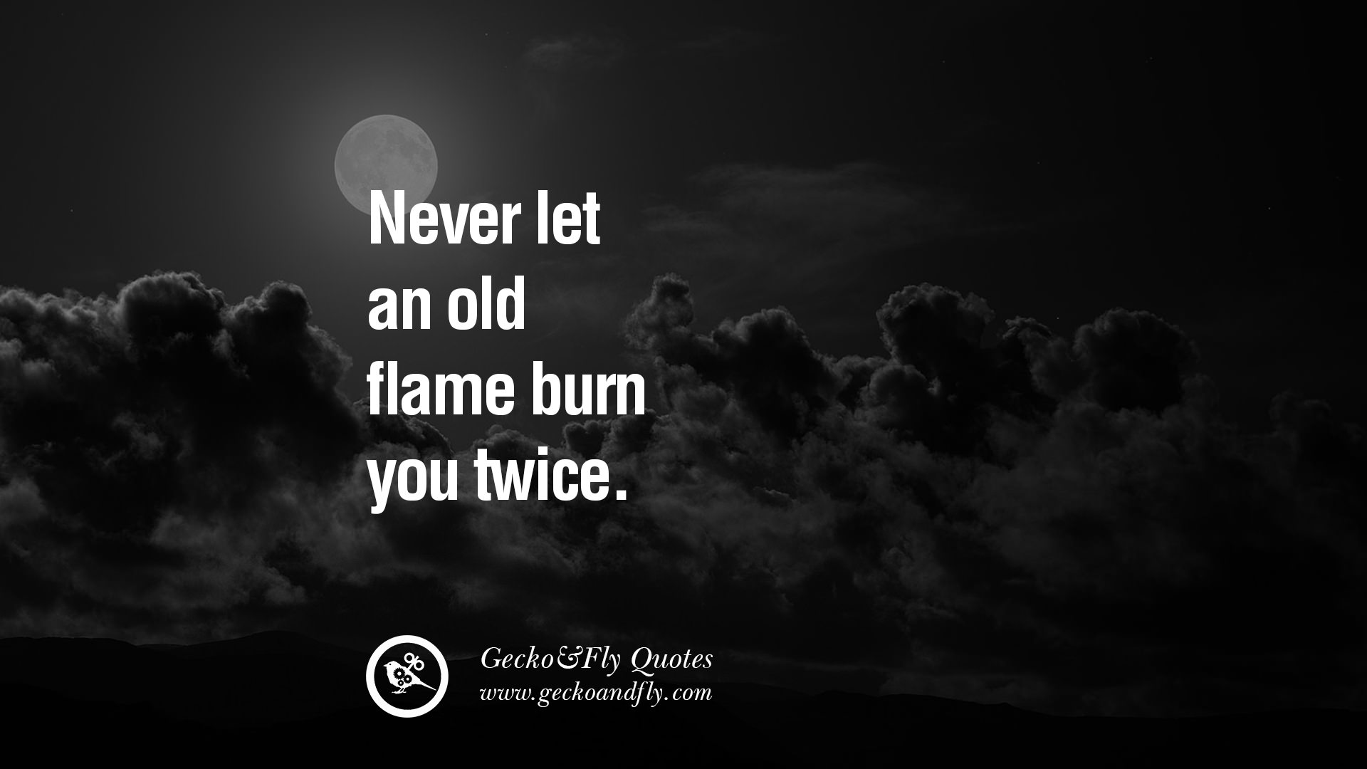 Quotes And Sayings: Flame Quotes And Sayings. QuotesGram