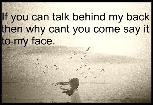 Quotes About Talking To People: Talking Behind My Back Quotes. QuotesGram