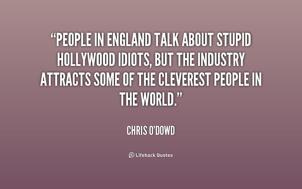 Stupid Idiot Quotes Quotesgram