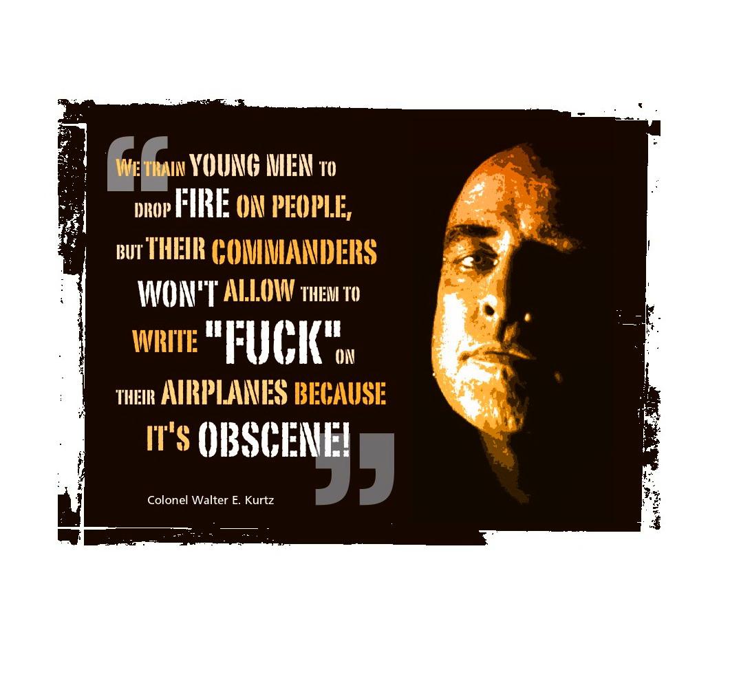 Colonel Kurtz Quotes Quotesgram