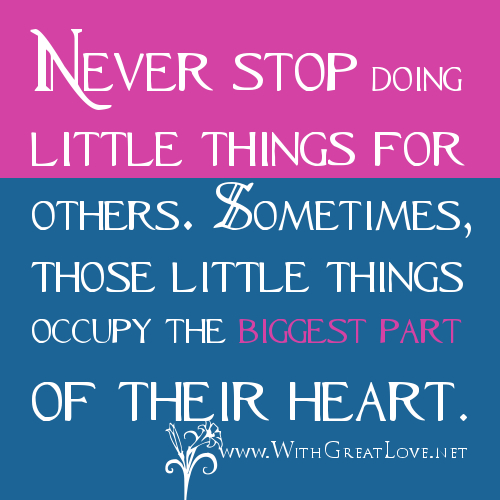 People Doing Good Things For Others Loving Others Quotes. ...