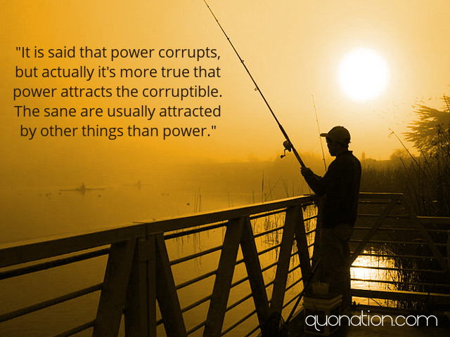 Power Corrupts Quotes