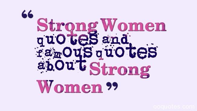 Famous Powerful Women Quotes. QuotesGram