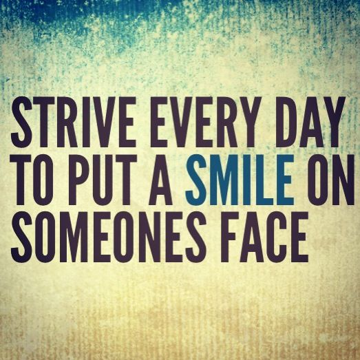 Quotes About Making Someone Smile. QuotesGram