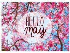 80 Hello May Quotes & Sayings