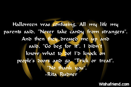 Funny Halloween Quotes And Sayings. QuotesGram