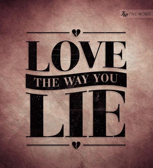 love the way you lie eminem quotes quotesgram