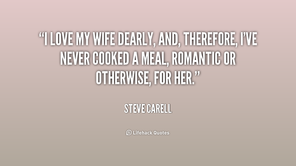 I Love My Wife Quotes. QuotesGram