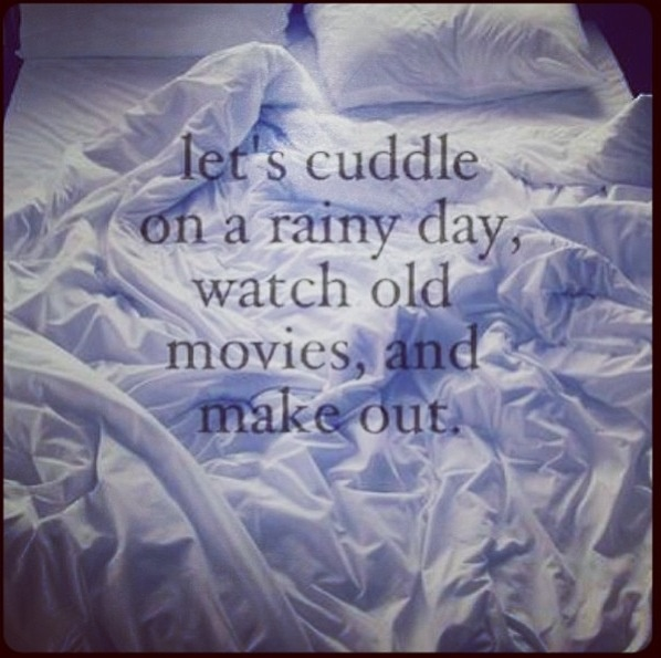 I Want To Cuddle With You Quotes: For Rainy Weather Cuddling Quotes. QuotesGram