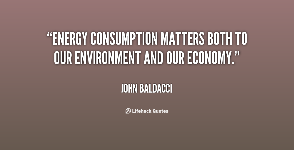 Matters Of The Heart Quotes Quotesgram: Energy Consumption Quotes. QuotesGram