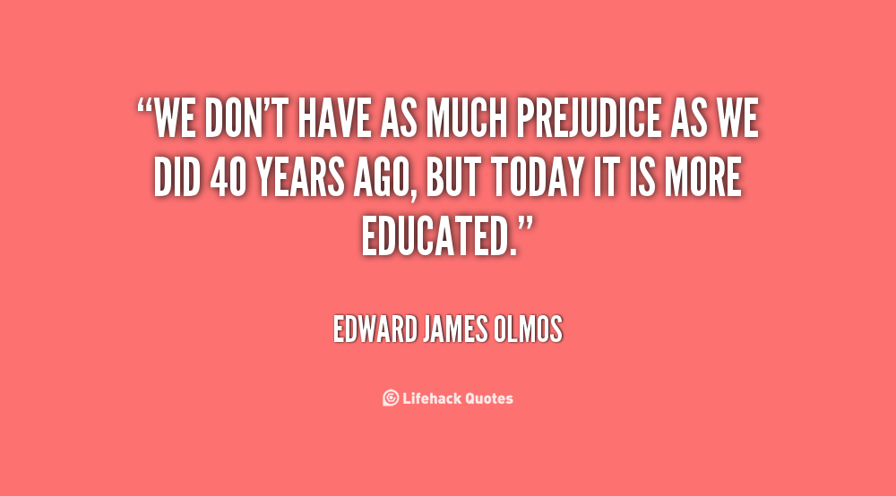 Prejudice Quotes Quotesgram
