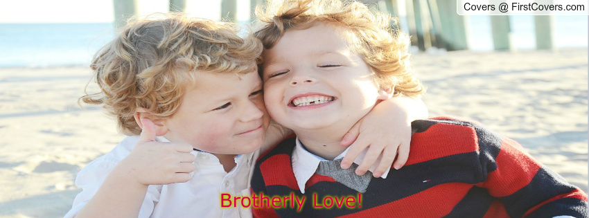 Funny Quotes About Brotherly Love : Funny Quotes On Brotherly Love. QuotesGram