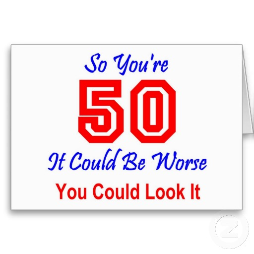 50 Funny Love Quotes And Sayings With Pictures: Humorous 50th Birthday Quotes. QuotesGram