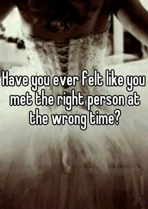 Right Person Wrong Time Quotes. QuotesGram
