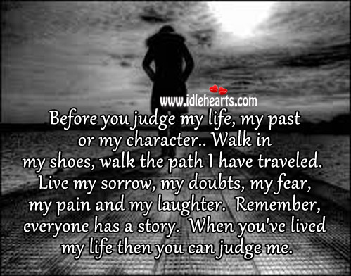 Walk A Mile In My Shoes Quote