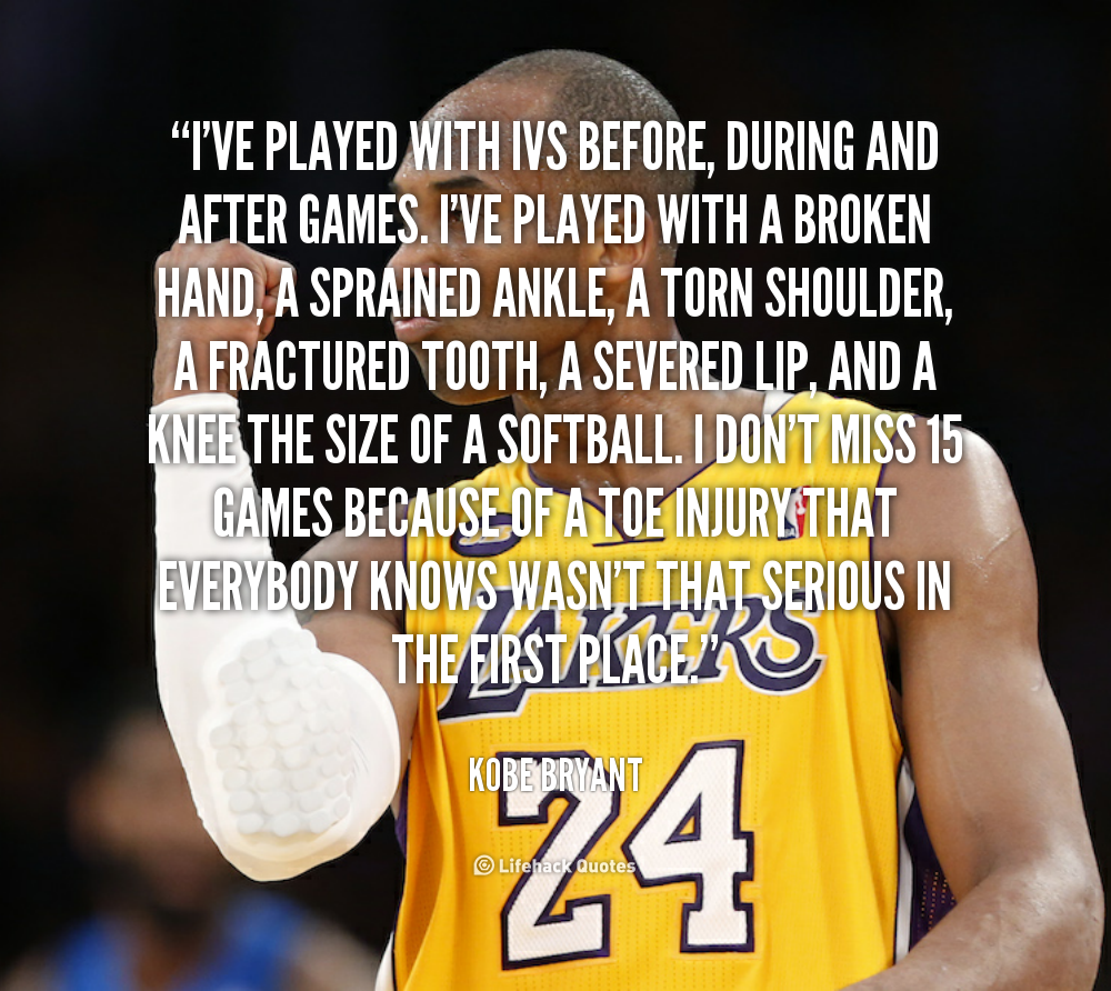 Inspirational Quotes After Injury: Kobe Bryant Motivational Quotes. QuotesGram