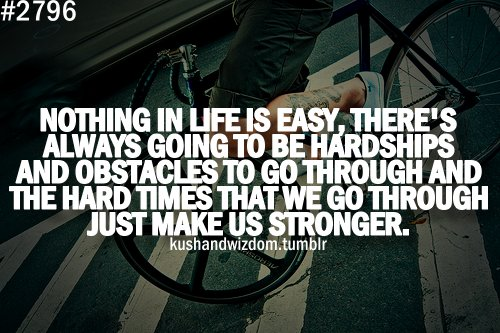 Quotes About Living Through Hard Times: Kushandwizdom Quotes About Life. QuotesGram