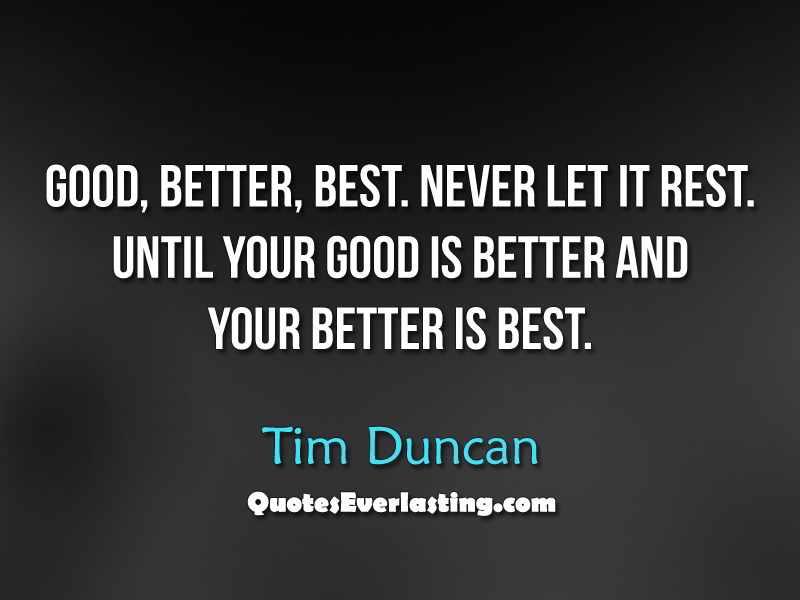Quotes About Better Days Quotesgram: Motivational Quotes Tim Duncan. QuotesGram