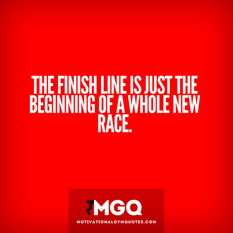 Finish Work Quotes: Finish Line Motivational Quotes. QuotesGram