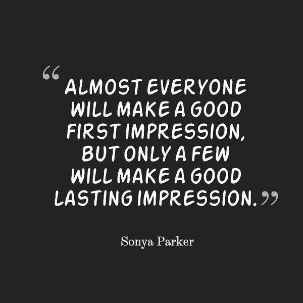 First Work Day Quotes: First Impression Quotes Famous Quotations. QuotesGram