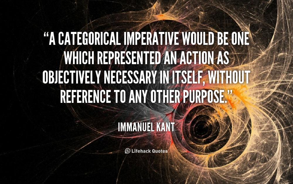 kant and categorical imperatives Explain kant's categorical imperativesarah, olivia, rosie, amy and pip.