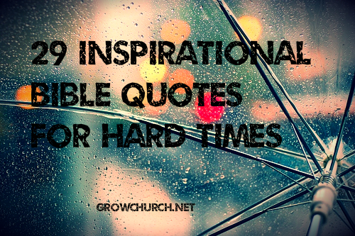 Biblical Quotes For Tough Times. QuotesGram