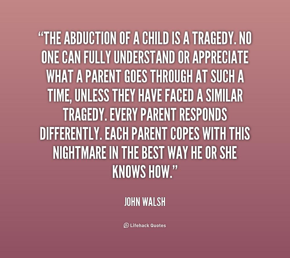 Quotes Of: Parental Abduction Quotes. QuotesGram