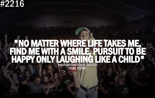 mac miller quotes about being happy - photo #7