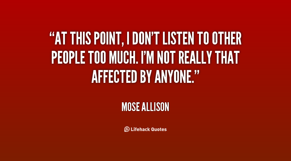 Quotes About Listening To Others Quotesgram