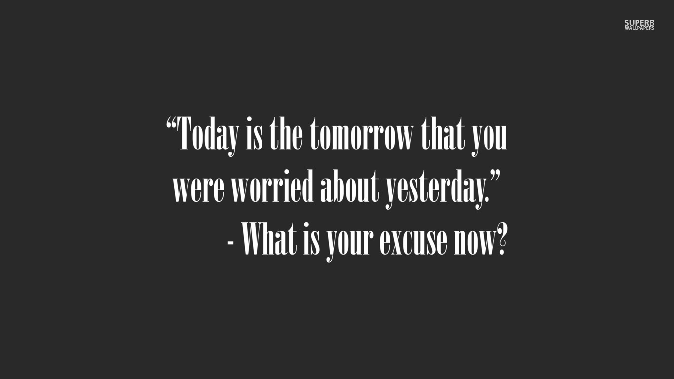 I Have To Be Better Tomorrow Quotes Quotesgram: Quotes About Tomorrow And Today. QuotesGram