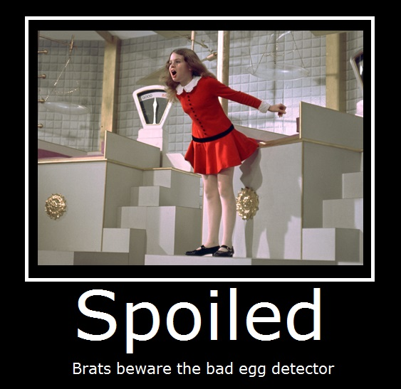 Factory Girl Quotes: Spoiled Brat And Girls Quotes. QuotesGram