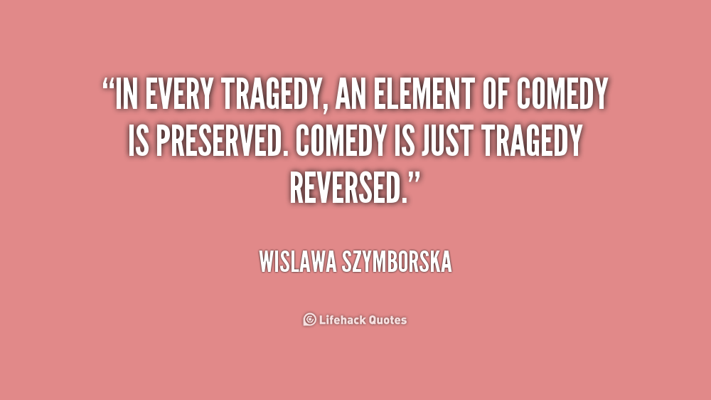 Tragedy Quotes Quotesgram