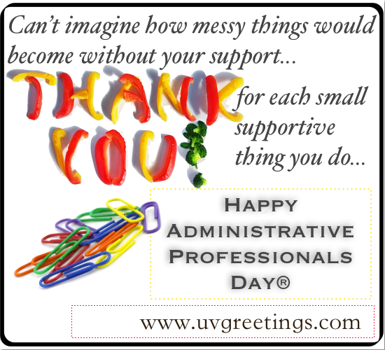 Thank You Quotes For Administrative Professionals Day: Administrative Professionals Day Quotes. QuotesGram