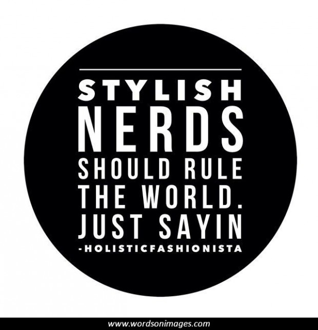 Nerd Quote Of The Day: Revenge Of The Nerds Quotes. QuotesGram