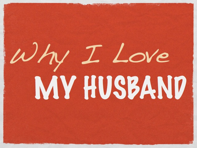 Why I Love My Husband Quotes. QuotesGram