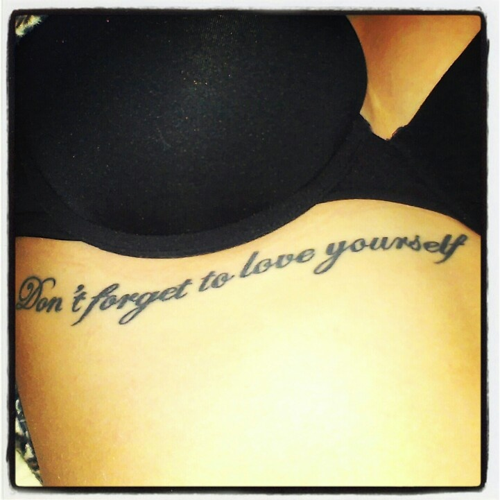Tattoo Quotes About Yourself: Love Yourself Tattoo Quotes. QuotesGram