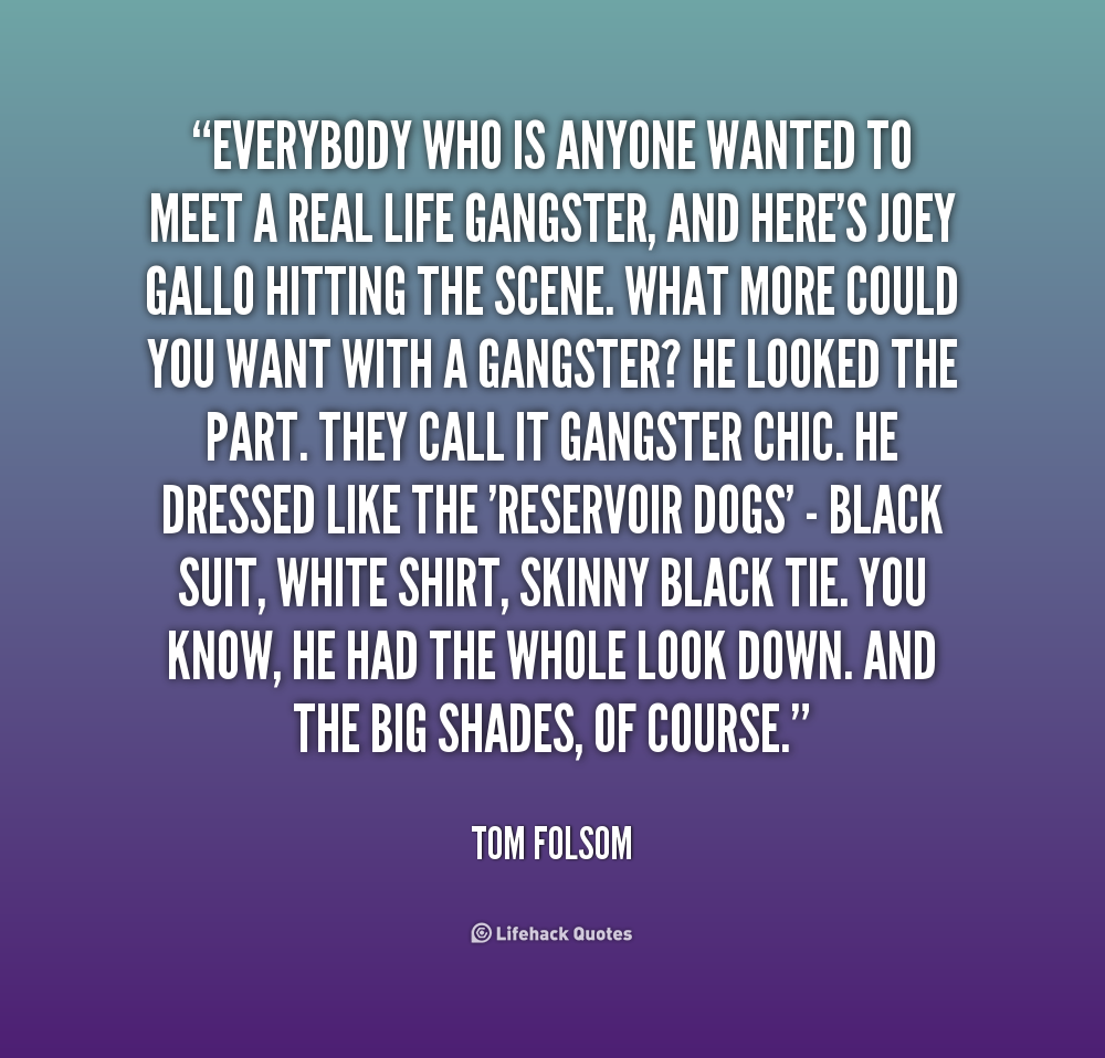 Gangster Life Picture Quotes: Gangster Quotes About Family. QuotesGram