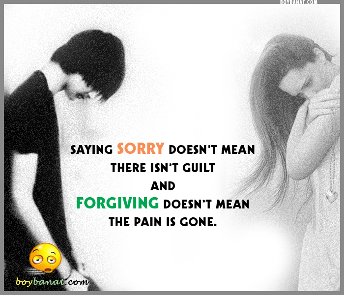 To girl sorry to say quotes a I'm Sorry